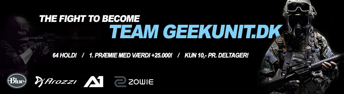 The fight to become Team Geekunit.dk